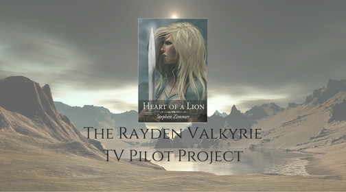 The Rayden Valkyrie TV Pilot Project