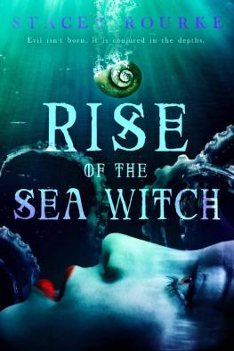 Rise of the seawitch