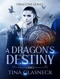 A dragons destiny