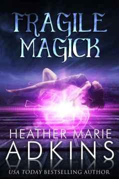 Fragile Magic